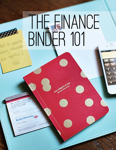 thefinancebinder1011 ORGANIZING THE FINANCES