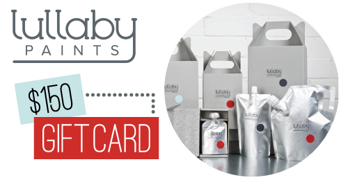 Lullaby Paints / NO VOC Paint / $150 Gift Card Giveaway / 7thhouseontheleft.com