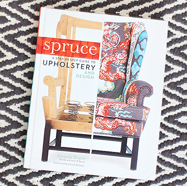 Giveaway: Spruce: A Step-by-Step Guide to Upholstery and Design by Amanda Brown