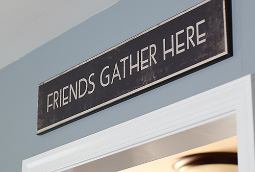 Friends Gather Here // 7thhouseontheleft.com